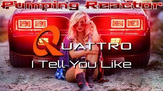 Quattro - I Tell You Like (Radio Edit)