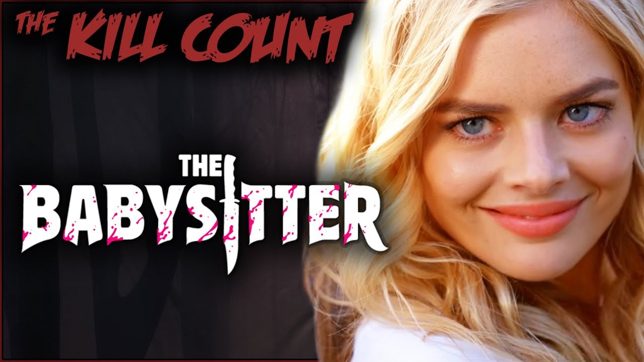 The Babysitter (2017) KILL COUNT watch and download videoi make live statistics