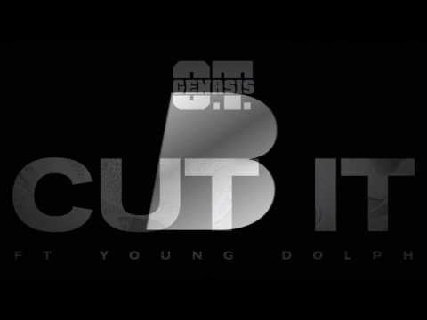 Клип O.T. Genasis - Cut It (feat. Young Dolph)