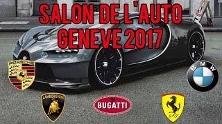 SALON DE L'AUTO GENEVE 2017