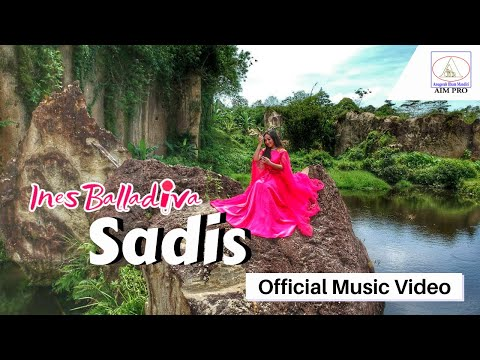 SADIS Ines Balladiva 'Official Music Video A1Mpro'
