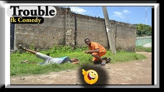 TROUBLE, fk Comedy. Funny Videos-Vines-Mike-Prank-Fails, Try Not To Laugh Compilation.