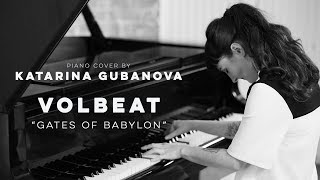 Volbeat - Gates of Babylon - piano cover by Miss Key