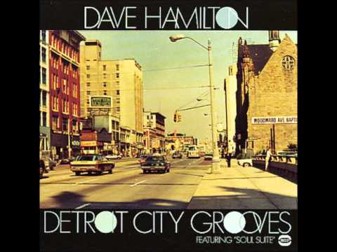 Yesterday's-Daves Hamiltonss (Detroit city grooves)