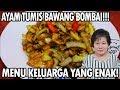 Resep : Ayam Tumis Bawang Bombay(chicken sauteed onions)