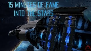 15 Minutes of Fame - Into The Stars