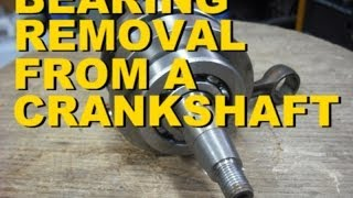 Bearing Removal From A Crankshaft Video