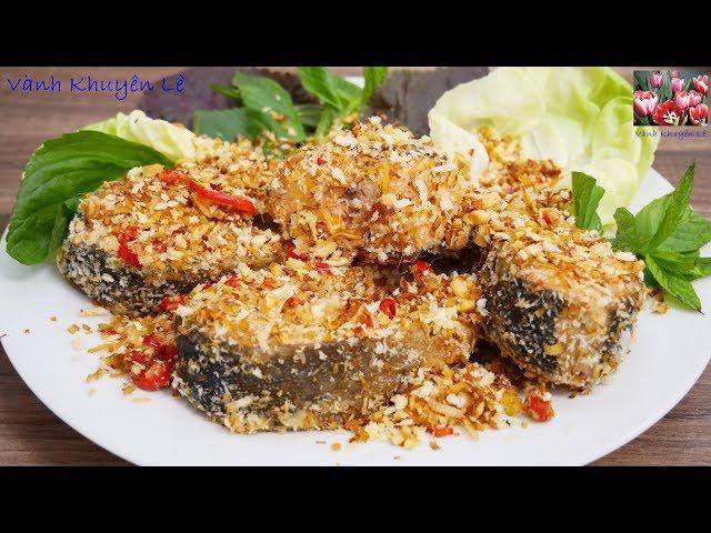 Cá rang Muối - Cách làm Cá rang Muối Sả Ớt theo cách này bạn đã thử chưa? by Vanh Khuyen