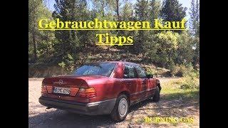 Mercedes w124 Gebrauchtwagen Kauf Tipps