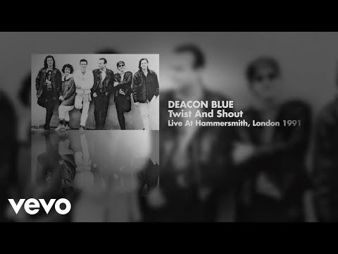 Deacon Blue - Twist And Shout (Live at Hammersmith, London 1991) (Art Track)