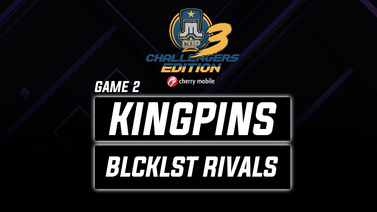 Kingpins vs Blcklst Rivals Game 2 Just ML Challengers Edition 3 (BO3) | Mobile Legends