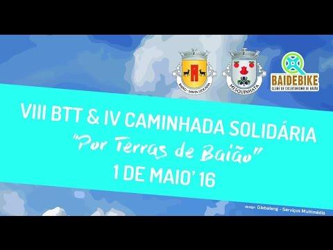Por Terras de Baião: VIII Passeio de BTT e IV Caminhada Solidária