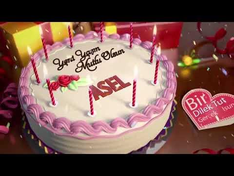 İyi ki doğdun ASEL - İsme Özel Doğum Günü Şarkısı