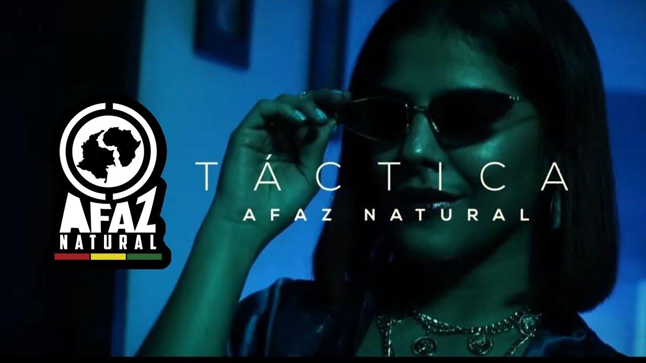 Afaz Natural - Táctica (Video Oficial)