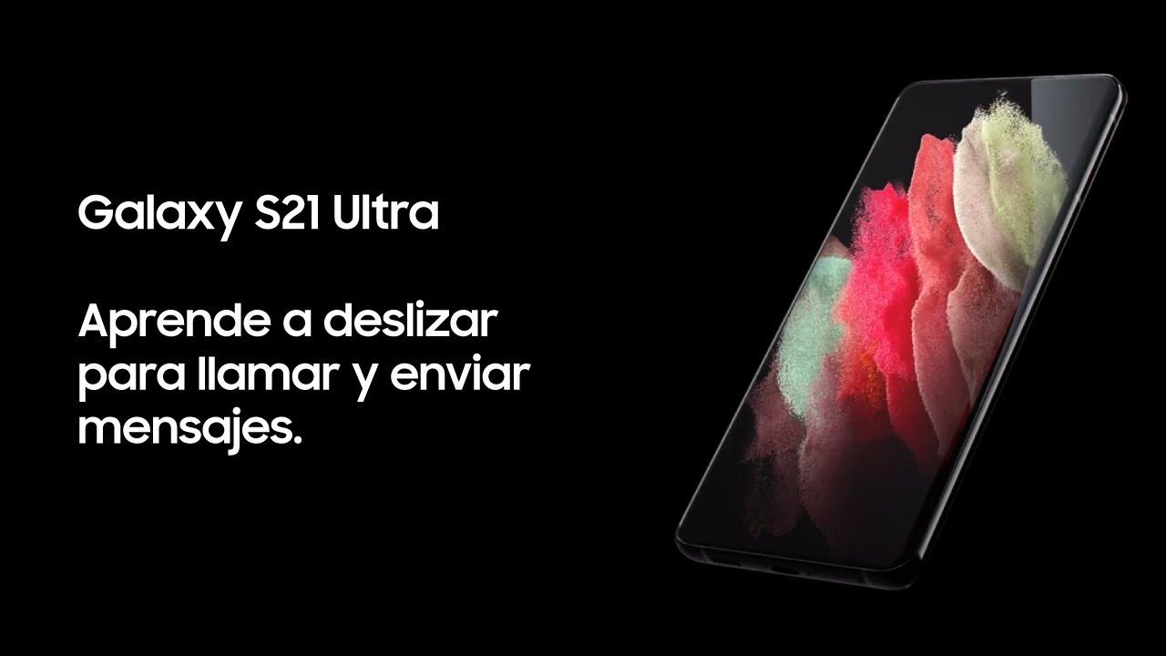 Samsung | Producto | Galaxy S21 Ultra | Aprende a deslizar para llamar y enviar mensajes.