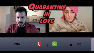 QUARANTINE IN LOVE