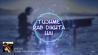 Tujhme Rab Dikhta Hai | Cover Song By Mohit Goyal | Reality Cam