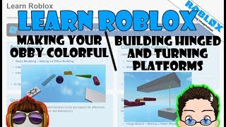 Learn Roblox - Making Your Obby Colorful & Building Hinged and Turning Platforms