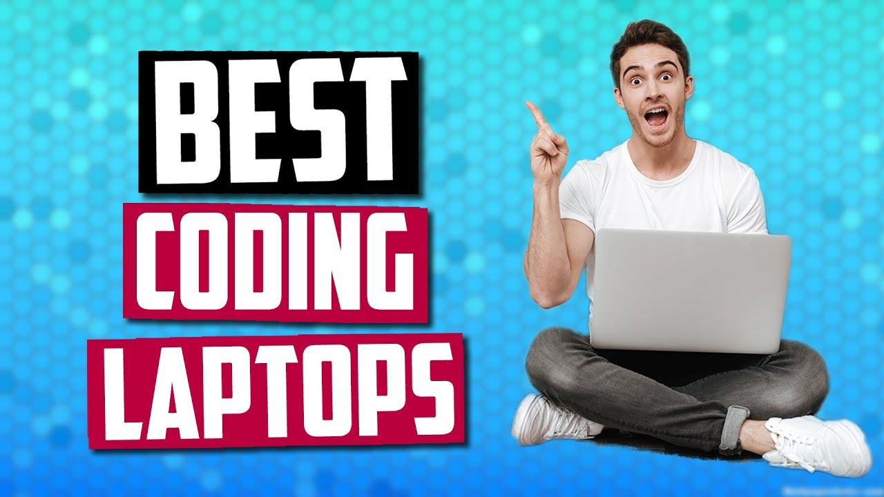 Best Laptop For Programming 2020 Best Laptop For Programming in 2019 | Top 5 Coding Laptops For