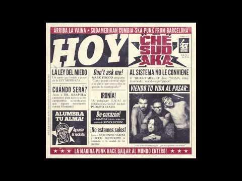 12. Alumbra tu Alma - feat. Tommy T. Gobena (Gogol Bordello) - Che Sudaka - HOY - 2014