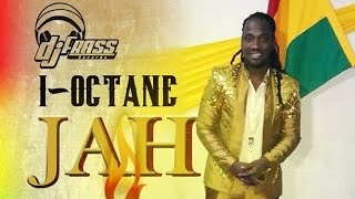 I-Octane - Jah Mi Say - July 2014