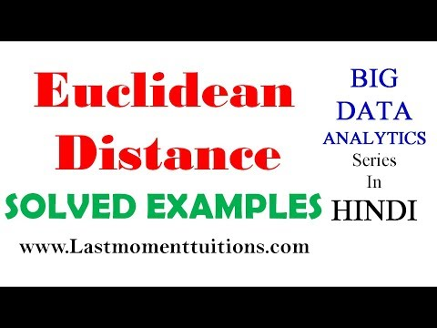 Big Data Analytics Lectures | Euclidean Distance  with Solved Example in Hindi