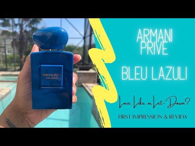 Armani Prive Bleu Lazuli First Impression & Review   Love, Like, or Let-Down?