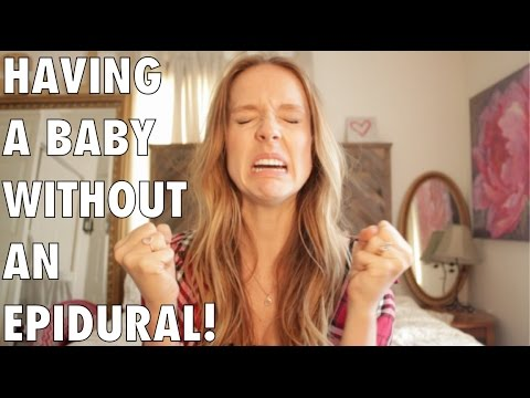 Natural birth: How to have a baby without an epidural!