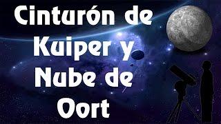 Cinturón de Kuiper y Nube de Oort (Kuiper Belt and Oort Cloud)