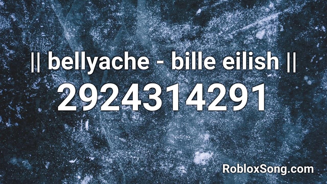 Roblox Song Id Billie Eilish Bellyache Bille Eilish Roblox Id Roblox Music Code Youtube
