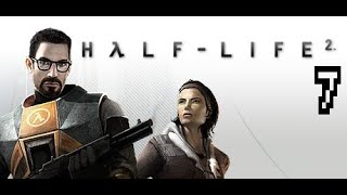"""Let's Play: Half-Life 2 Part 7 """"Highway 17"""""""