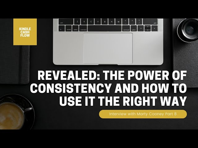 [REVEALED] The Power of Consistency & How To Use It The Right Way | Interview w/ Marty Cooney | 8/11
