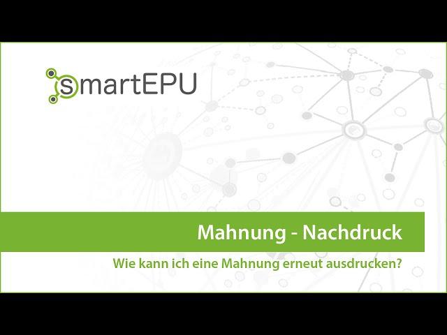 smartEPU: Mahnung anzeigen und Nachdruck