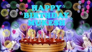 MUKESH HAPPY BIRTHDAY TO YOU