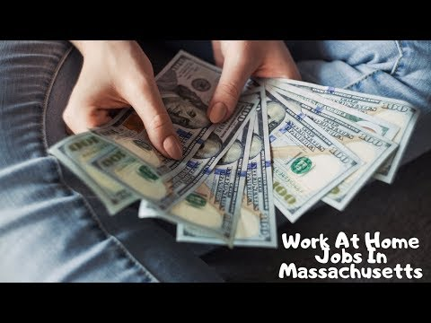 Work At Home Jobs In Massachusetts