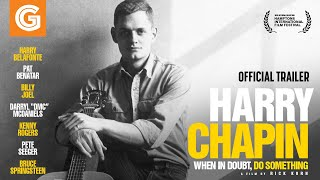 Harry Chapin: When in Doubt, Do Something | Official Trailer
