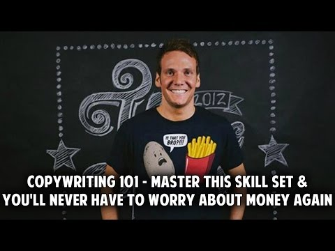 Copywriting 101 – Master This Skill Set and You'll Never Have to Worry About Money Again
