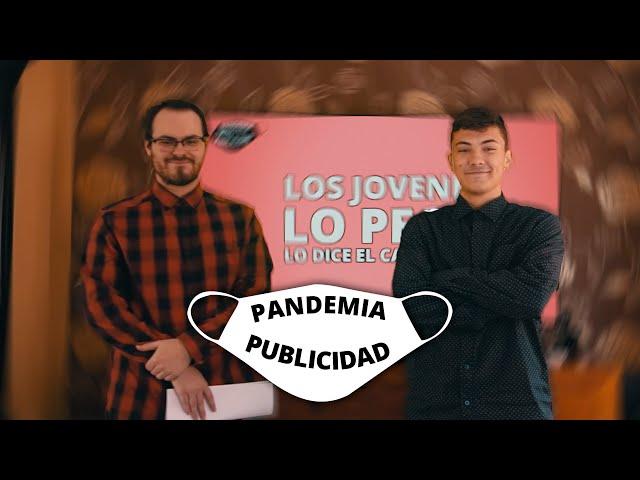 Pandemia Publicidad   1X01   ESTAMOS AL TOQUE