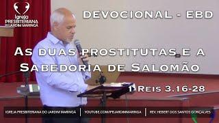 1 Reis 3.16-28 -  As duas prostitutas e a sabedoria de Salomão