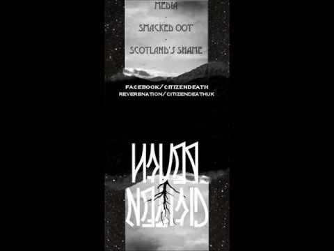 Citizen Death - Scotland Shame