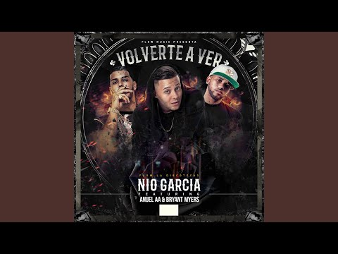 Volverte A Ver (feat. Anuel Aa & amp; Bryant Myers)