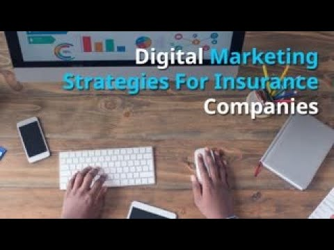 Digital Marketing Strategies For Insurance Companies