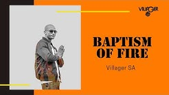 Villager SA - Baptism of Fire (Afro Drum)
