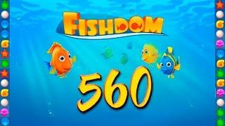 Fishdom: Deep Dive level 560 Walkthrough