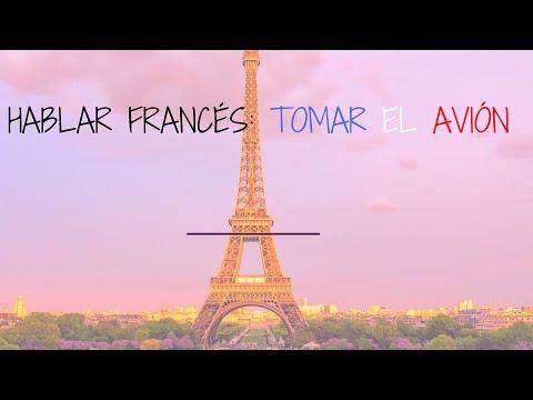 hablar francés: tomar el avión