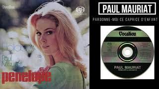 Paul Mauriat ♪Pardonne Moi ce Caprice D'enfant♪