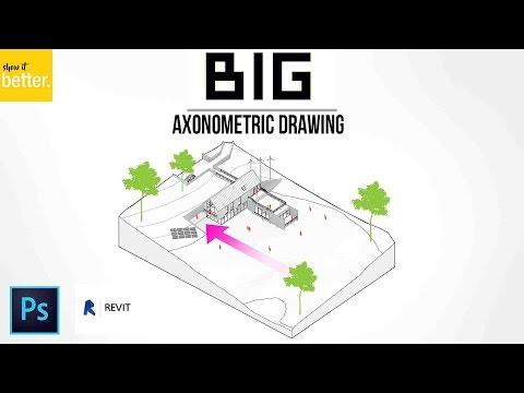 BIG (Bjarke Ingels) AXONOMETRIC DRAWING TUTORIAL - REVIT AND PHOTOSHOP
