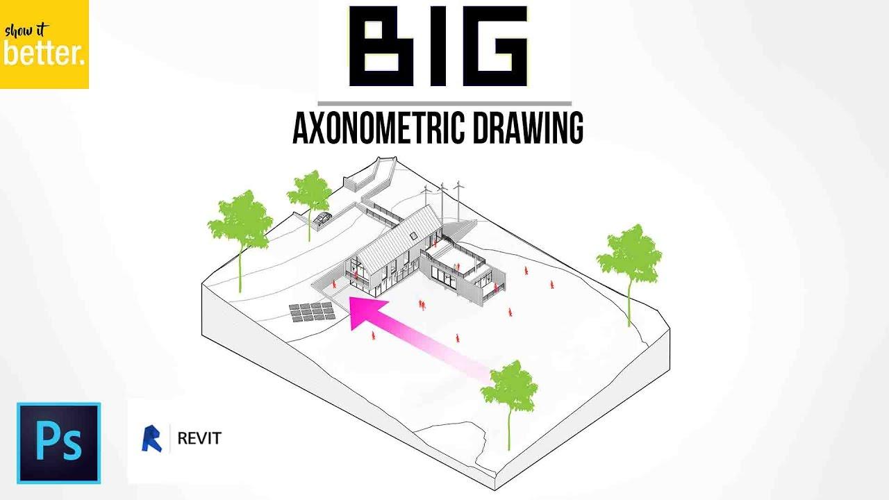BIG (Bjarke Ingels) AXONOMETRIC DRAWING TUTORIAL  REVIT AND PHOTOSHOP  YouTube