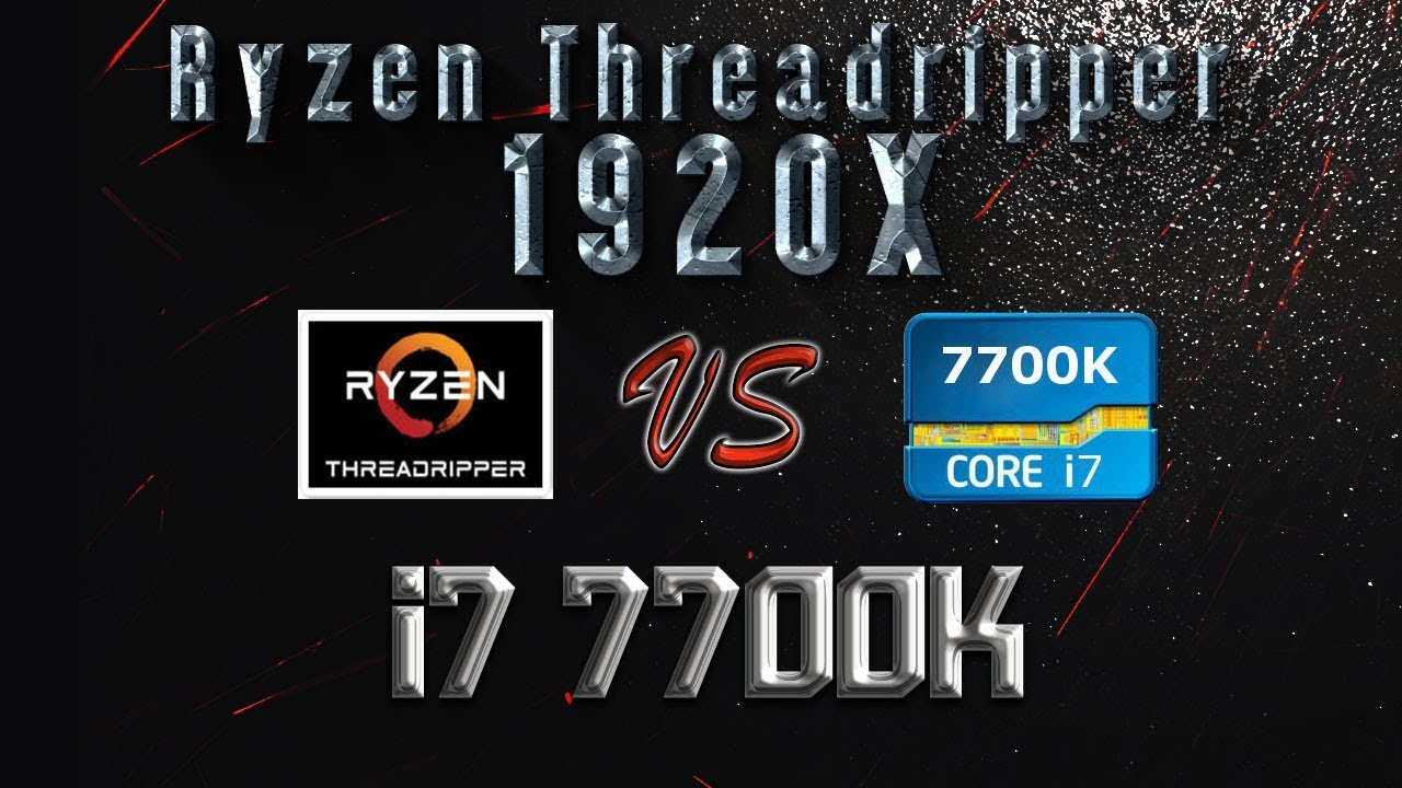 Ryzen Threadripper 1920X vs i7 7700K Benchmarks | Gaming Tests | Office &  Encoding CPU Review