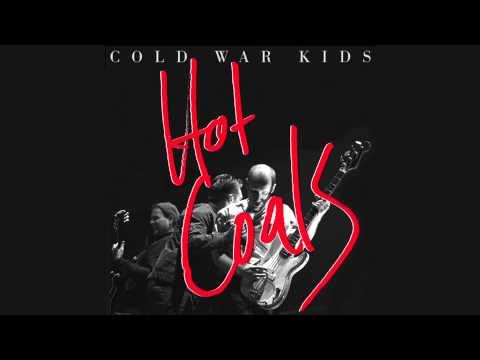 Cold War Kids - Hot Coals (Official Audio)